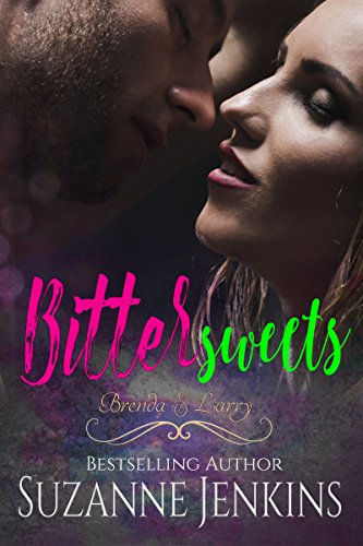 Bittersweets - Brenda and Larry: Steamy Romance