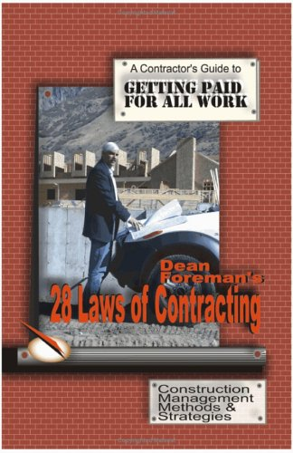 Dean Foreman's 28 Laws of Contracting