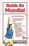 Guide du Mundial par Denisot