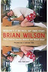 Wouldn't It Be Nice : My Own Story Paperback