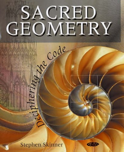 Download Sacred Geometry: Deciphering the Code PDF