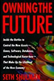 Owning the Future, Seth Shulman, 0395841755