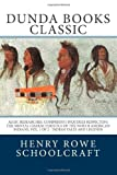 Algic Researches, Comprising Inquiries Respecting the Mental Characteristics of the North American Indians, Vol. 1 Of 2, Henry R. Schoolcraft, 1475131852