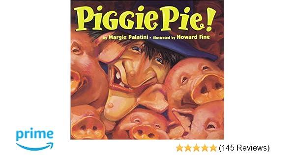 Amazon piggie pie 0046442866187 margie palatini howard amazon piggie pie 0046442866187 margie palatini howard fine books fandeluxe Image collections