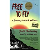 Free to Fly: A Journey Toward Wellness