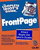 The Complete Idiot's Guide to FrontPage, Jennifer Fulton and Nat Gertler, 0789709287