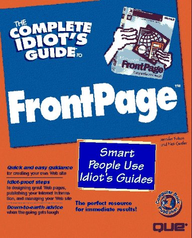 The Complete Idiot's Guide to Frontpage (Complete Idiot's Guide to...)