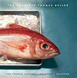 The Complete Keller, Thomas Keller, 157965293X