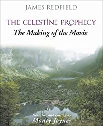 Celestine Prophecy: The Making of the Movie