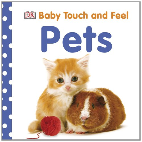 Baby Touch Feel Pets
