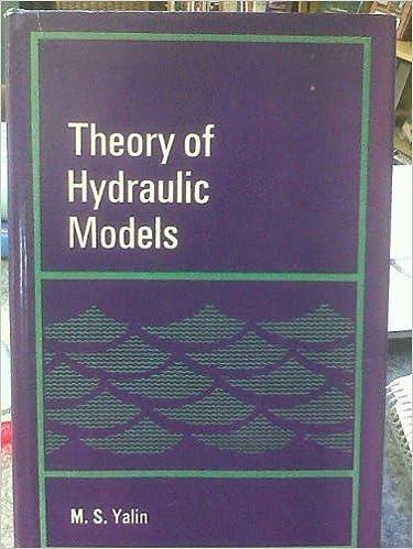 Theory of Hydraulic Models (Civil Engineering Hydraulics