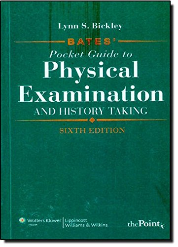 Bates' Pocket Guide to Physical Examination and History Taking by Brand: Lippincott Williams Wilkins