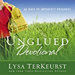 Unglued Devotional: 60 Days of Imperfect Progress | Lysa TerKeurst