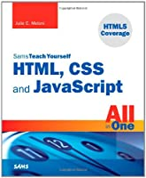 Sams Teach Yourself HTML, CSS, and JavaScript All in One Front Cover