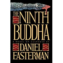 The Ninth Buddha: A Novel of Suspense by Daniel Easterman (1995-03-01)