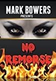 No Remorse, Mark Bowers, 1479768723