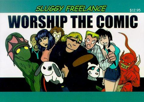sluggy freelance worship the comic book 2 pete abrams