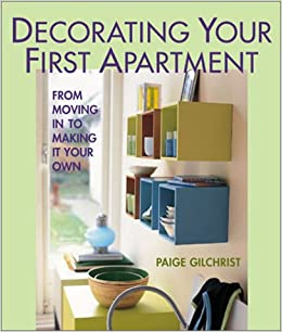 Decorating Your First Apartment: From Moving In to Making It Your ...