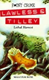 Front cover for the book Lethal Harvest by Malcolm Rose