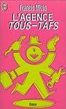 L'Agence Tous-Tafs par Mizio