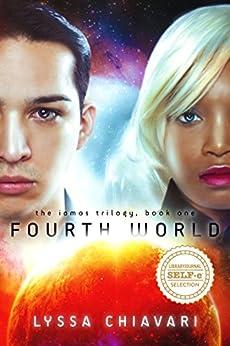 Fourth World (The Iamos Trilogy Book 1) by [Chiavari, Lyssa]