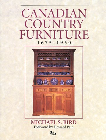 Canadian Country Furniture 1675-1950 (Collectables)