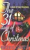31 Days of Christmas, Roger Ellsworth, 0852344368