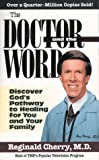 The Doctor and the Word, Reginald B. Cherry, 0884195139