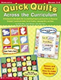 Quick Quilts Across the Curriculum, Kathy Pike and Alice Fiske, 0439234689