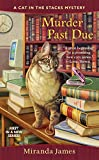 Murder Past Due (Cat in the Stacks Mystery) by  Miranda James in stock, buy online here