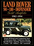 Land Rover 90 110 Defender: Gold Portfolio 1983-1994
