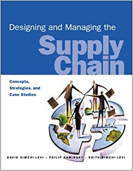 Designing And Managing The Supply Chain David Simchi Levi Pdf