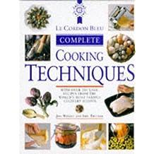 Le Cordon Bleu Complete Cookery Techniques