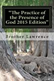 """The Practice of the Presence of God 2015 Edition"""