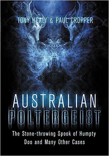 Australian poltergeist tony healy paul cropper 9781921134340 australian poltergeist tony healy paul cropper 9781921134340 amazon books fandeluxe Document