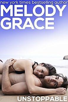 Unstoppable (A Beachwood Bay Love Story Book 9) by [Grace, Melody]