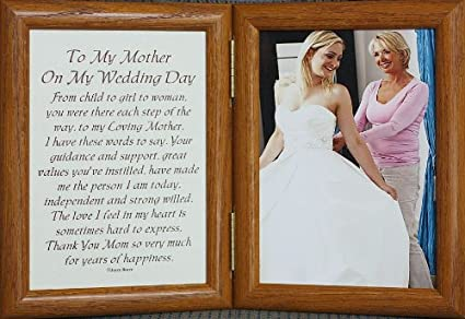 5x7 Hinged TO MY MOTHER ON MY WEDDING DAY Poem ~ Photo & Poetry Frame for  the MOTHER OF THE BRIDE! (FRUITWOOD)