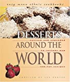 img - for Desserts Around the World (Easy Menu Ethnic Cookbooks) by Lee Engfer (2003-10-01) book / textbook / text book
