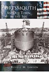 Portsmouth: An Old Town by the Sea (NH) (Making of America) Paperback