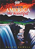 North America the Beautiful, Galen Rowell, 1562515047