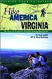 Hike America Virginia, Mary Burnham and Bill Burnham, 0762707631