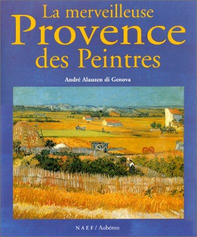 La Merveilleuse Provence des peintres