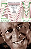 Sometimes There Is a Void, Zakes Mda, 125002398X