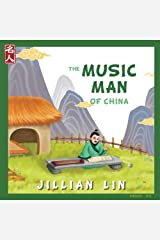 The Music Man Of China: The Story Of Zhu Zaiyu - in English and Chinese (Heroes Of China) (Volume 3) Paperback