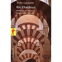 Ibn Khaldoun: Naissance de l'Histoire, passé du tiers monde