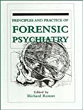 Principles and Practice of Forensic Psychiatry, Rosner, Richard, 0442011180