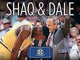 Shaq & Dale