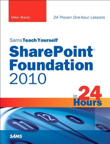 Sams Teach Yourself SharePoint Foundation 2010 in 24 Hours Reader