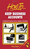 Keep Business Accounts: 3rd edition