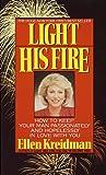 Light His Fire, Ellen Kreidman, 0440207533